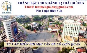 Thành lập chi nhánh doanh nghiệp tại Hải Dương