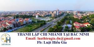 Thành lập chi nhánh tại Bắc Ninh