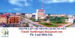 Thành lập chi nhánh tại Hưng Yên