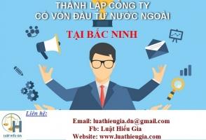 Thành lập công ty cho người nước ngoài tại Bắc Ninh