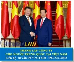Thành Lập Công Ty Cho Người Trung Quốc Tại Việt Nam