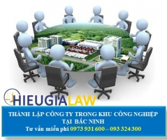 Thành Lập Công Ty Trong Khu Công Nghiệp Tại Bắc Ninh