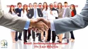 Thành lập Công ty vốn nước ngoài tại Bắc Ninh