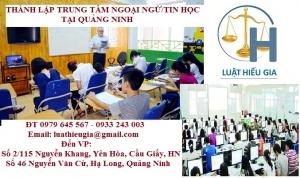Thành lập Trung tâm ngoại ngữ, tin học tại Quảng Ninh
