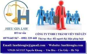 Thay đổi người đại diện theo pháp luật công ty TNHH 2 thành viên trở lên