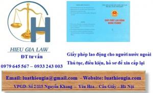 Thủ tục cấp lại giấy phép lao động cho người lao động nước ngoài tại Việt Nam