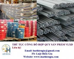 Thủ tục công bố hợp quy cho sản phẩm vật liệu xây dựng
