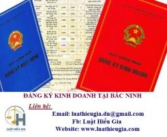 Thủ tục đăng ký kinh doanh tại Bắc Ninh