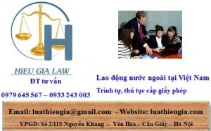 Thủ tục làm giấy phép lao động cho người nước ngoài tại Việt Nam