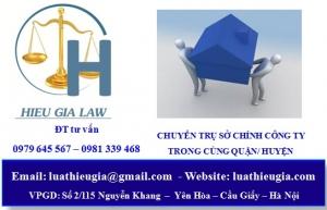 Thủ tục thay đổi địa chỉ trụ sở chính của công ty trong cùng quận/huyện