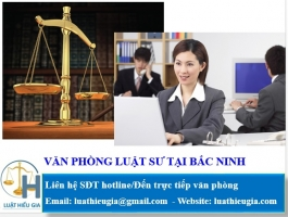 Văn phòng luật sư tại Bắc Ninh