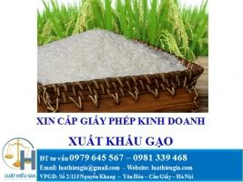 Xin cấp giấy phép kinh doanh xuất khẩu gạo
