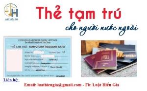 Xin cấp thẻ tạm trú cho người nước ngoài tại Bắc Ninh