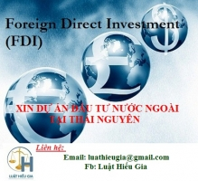 Xin dự án đầu tư cho người nước ngoài tại Thái Nguyên