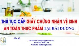 Xin giấy phép vệ sinh an toàn thực phẩm tại Hải Dương