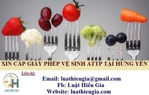 Xin Giấy phép vệ sinh an toàn thực phẩm tại Hưng Yên