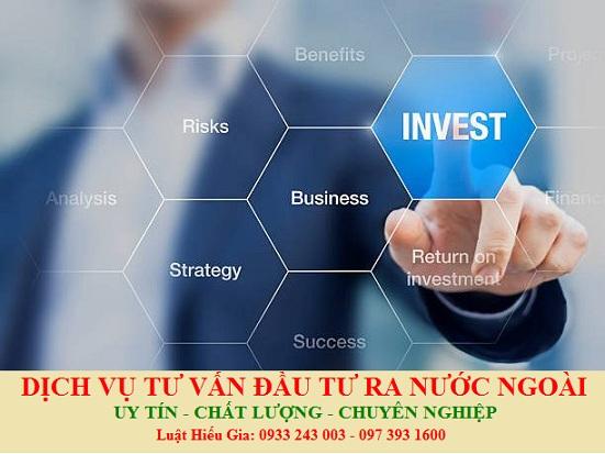Tư vấn đầu tư ra nước ngoài tại Việt Nam
