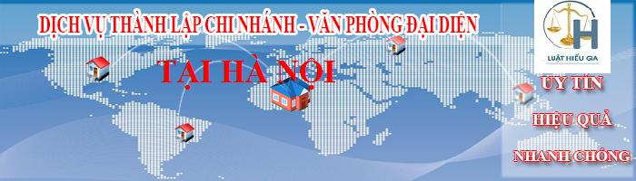 Tư vấn mở văn phòng đại diện tại Hà Nội