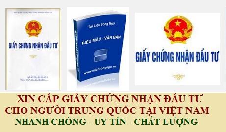 Xin giấy chứng nhận đầu tư cho người Trung Quốc tại Việt Nam